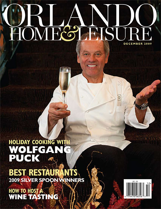 Orlando Home &-Leisure Magazine Wolfgang Puck Issue